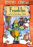 echange, troc Franklin : Franklin et le chevalier vert
