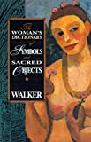 """The Woman's Dictionary of Symbols and Sacred Objects"" av Barbara G. Walker"