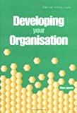 img - for Developing Your Organisation book / textbook / text book