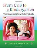 51PXSbeHsdL. SL160  From Crib to Kindergarten: The Essential Child Safety Guide
