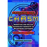Crossing the Chasm: Marketing and Selling Technology Products to Mainstream Customersby Geoffrey A. Moore
