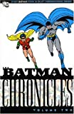 Batman: Chronicles: v. 2 (Batman) (1845762924) by Finger, Bill