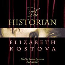 The Historian Audiobook by Elizabeth Kostova Narrated by Justine Eyre, Paul Michael
