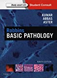 Robbins Basic Pathology: with STUDENT CONSULT Online Access, 9e (Robbins Pathology)