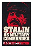 Stalin as military commander