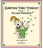 Swee'pea Tales Treasury Volume 1 Fun and Friendship