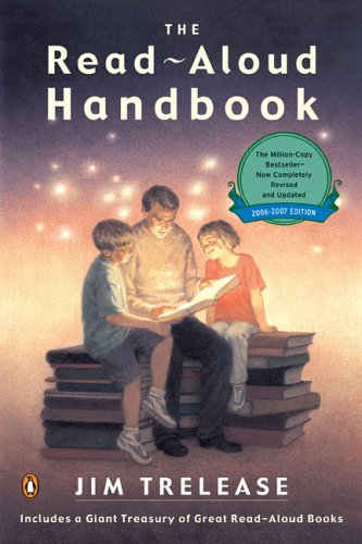 The Read-Aloud Handbook: Sixth Edition, Jim Trelease