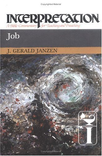 Job: Interpretation: A Bible Commentary for Teaching and Preaching (Interpretation: A Bible Commentary for Teaching & Preaching)