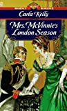 Mrs. Mcvinnie's London Season (Signet Regency Romance) (0451165772) by Kelly, Carla