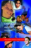 img - for Working with Children, Adolescents, and their Families book / textbook / text book