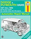 img - for Dodge and Plymouth Vans (1971-96) Automotive Repair Manual (Haynes Automotive Repair Manuals) book / textbook / text book