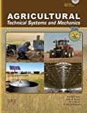 Agricultural Technical Systems and Mechanics (0826936636) by Leonard Koel