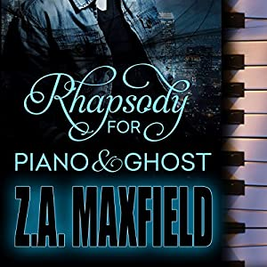 Rhapsody for Piano and Ghost Audiobook