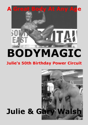 BODYMAGIC - Julie\'s 50th Birthday Power Circuit (Bodymagic - A Great Body At Any Age)