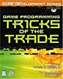 Game Programming Tricks of the Trade (Premier Press Game Development)