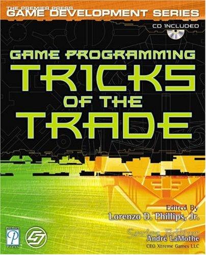 Game Programming Tricks of the Trade (Premier Press Game Development)