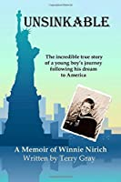 Unsinkable: the incredible true story of a young boy's journey following his dream to America