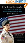 The Lonely Soldier: The Private War o...