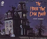 The House That Drac Built (0152018794) by Sierra, Judy