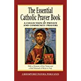 The Essential Catholic Prayer Book: A Collection of Private and Community Prayers (Essential (Liguori)) ~ Judy Bauer