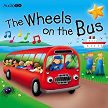 The Wheels on the Bus Performance by BBC Audiobooks Narrated by  uncredited