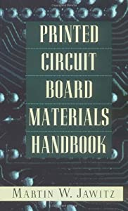 Printed Circuit Board Materials Handbook (Electronic Packaging and Interconnection) from McGraw-Hill Professional
