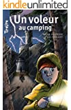 Un voleur au camping: une histoire pour les enfants de 8 � 10 ans (TireLire t. 17)