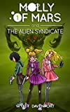 Molly of Mars and the Alien Syndicate