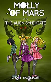 (FREE on 1/2) Molly Of Mars And The Alien Syndicate by Wyatt Davenport - http://eBooksHabit.com