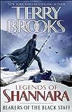 Bearers of the Black Staff: Legends of Shannara eBook: Terry Brooks