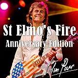 St Elmo's Fire (Anniversary Edition)