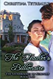The Teachers Billionaire: The Sherbrookes of Newport Book 1