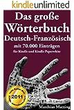 Das große Wörterbuch Deutsch-Französisch mit 70.000 Einträgen