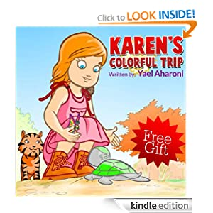 Children's eBook: Karen's Colorful Trip (A Gorgeous Illustrated Children's Picture Book) (Beginner Readers eBook Collection for Ages 2-8) (Children's Books Collection)