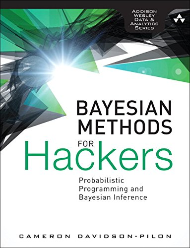 Bayesian Methods for Hackers:Probabilistic Programming and Bayesian   Inference (Addison-Wesley Data and Analytics)