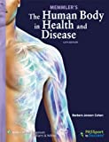 The Human Body in Health and Disease, 12th Edition