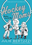 Hockey Moms: Realities from the Rink:...