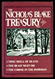 The Nicholas Blake Treasury: Thou Shell of Death, The Beast Must Die, The Corpse in the Snowman
