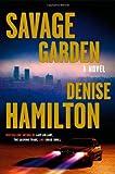 Savage Garden: A Novel (Eve Diamond Novels)