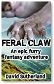 Feral Claw: An epic furry fantasy adventure