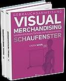 Image de Gebrauchsanweisung Visual Merchandising Band 1 Schaufenster und Band 2 Verkaufsfläch