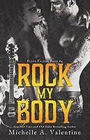 Rock My Body (Black Falcon, #4) (Black Falcon Series) (English Edition)