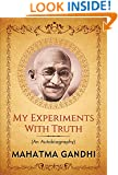 "My Experiments with Truth: An Autobiography of Mahatma Gandhi (""Popular Life Stories"")"
