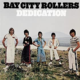 Cover image of song Dedication by Bay city rollers