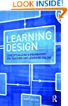 Learning Design: Conceptualizing a Fr...