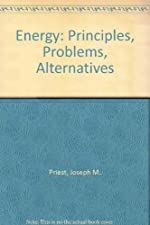 ENERGY PRINCIPLES PROBLEMS ALTERNATIVES by Joseph