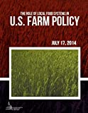 img - for The Role of Local Food Systems in U.S. Farm Policy book / textbook / text book