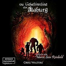 Die Geheimnisse der Alaburg (Die Farbseher-Saga 1) Hörbuch von Greg Walters Gesprochen von: Marco Sven Reinbold