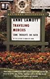 Traveling Mercies (Turtleback School & Library Binding Edition) (0613656741) by Lamott, Anne