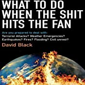 What to Do When the Shit Hits the Fan | [David Black]